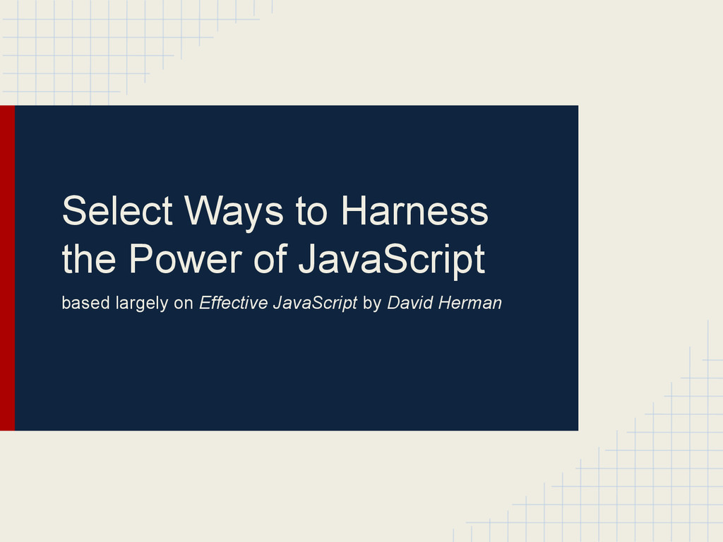 Select Ways to Harness the Power of JavaScript ...