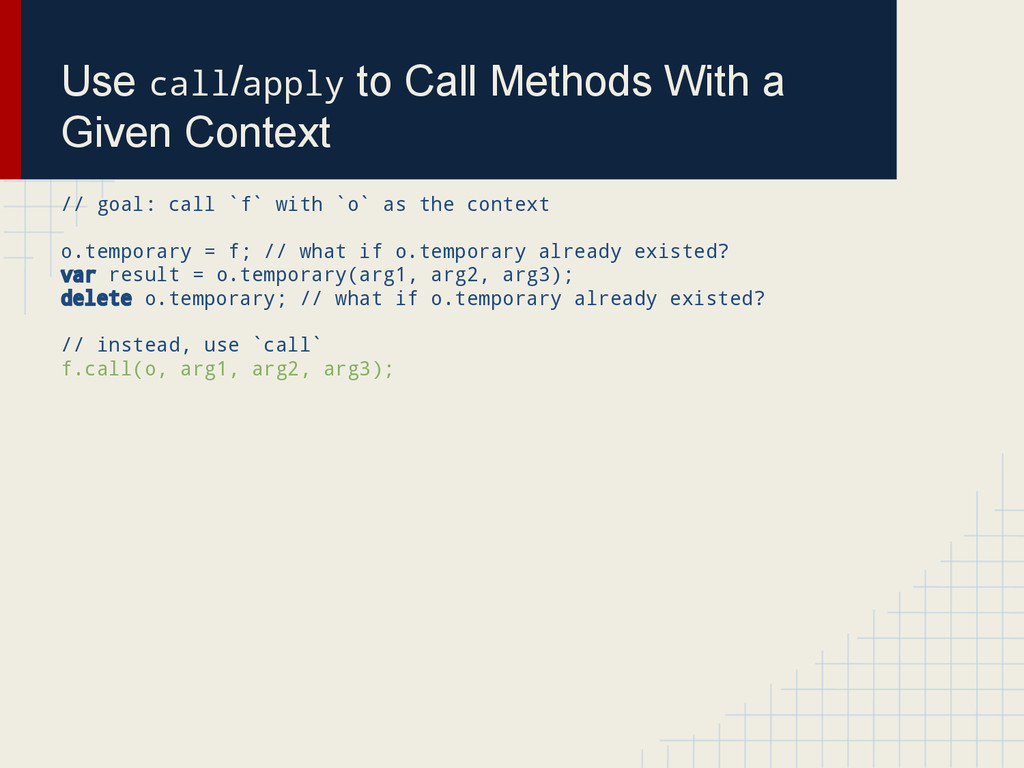Use call/apply to Call Methods With a Given Con...