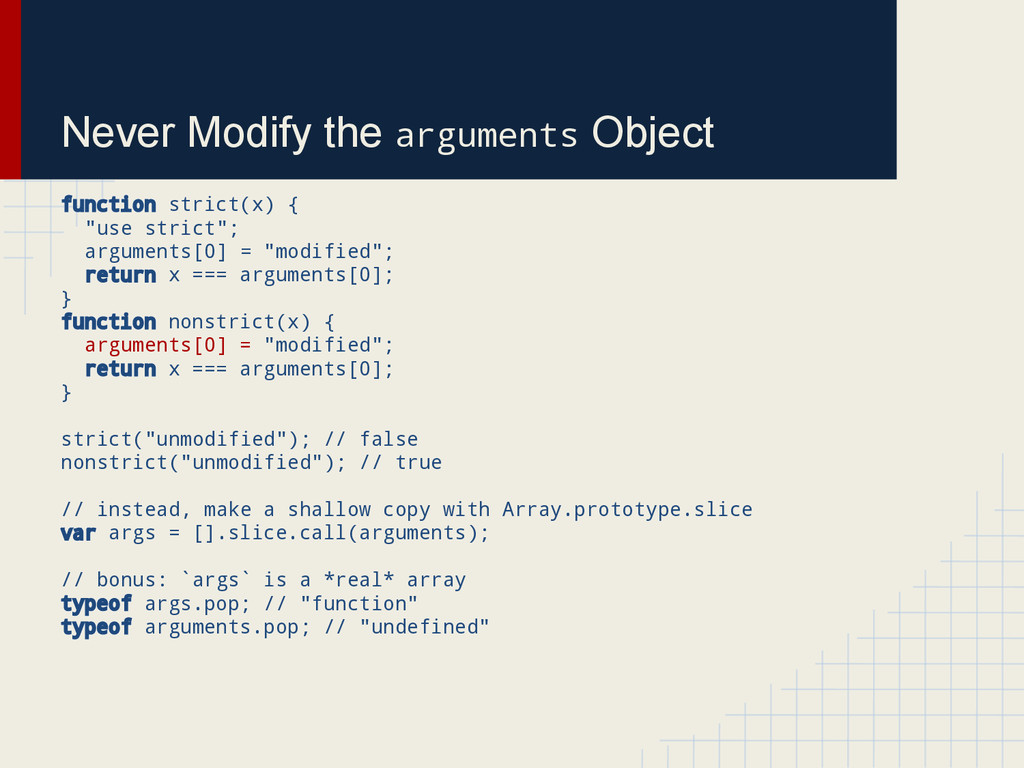 Never Modify the arguments Object function stri...