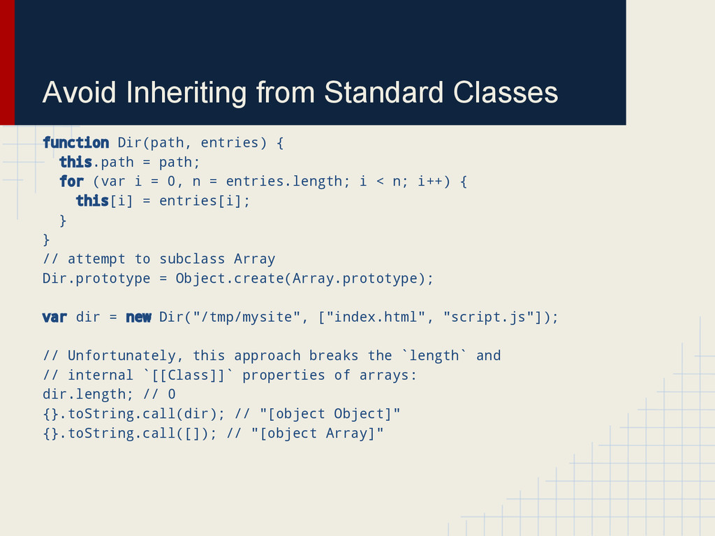 Avoid Inheriting from Standard Classes function...