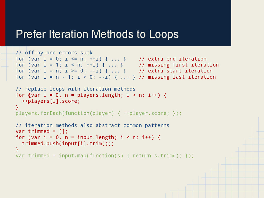 Prefer Iteration Methods to Loops // off-by-one...