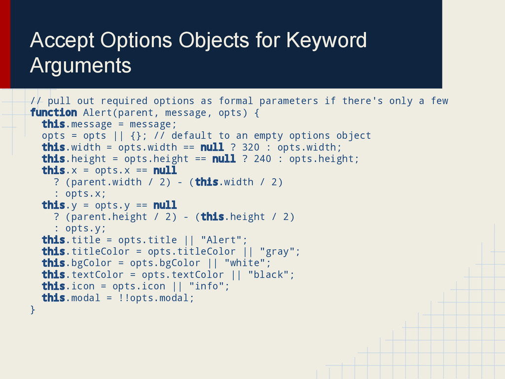 Accept Options Objects for Keyword Arguments //...