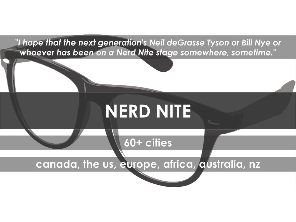 NERD NITE 60+ cities canada, the us, europe, af...