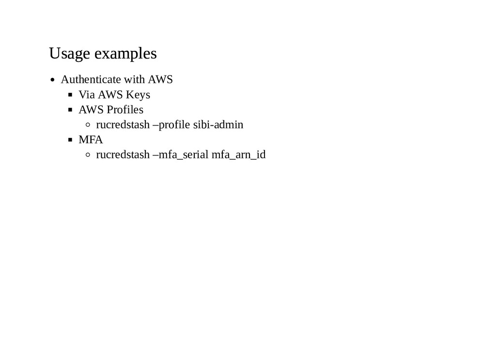 Usage examples Usage examples Authenticate with...