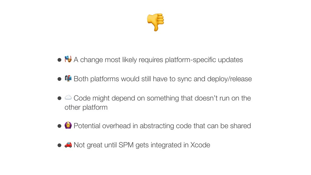 • K A change most likely requires platform-spec...
