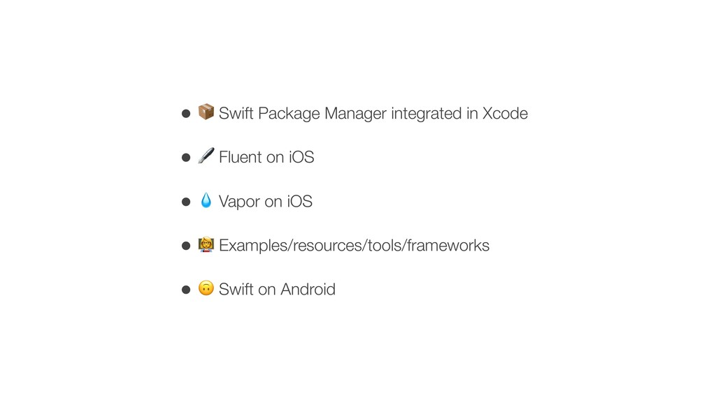 • < Swift Package Manager integrated in Xcode •...