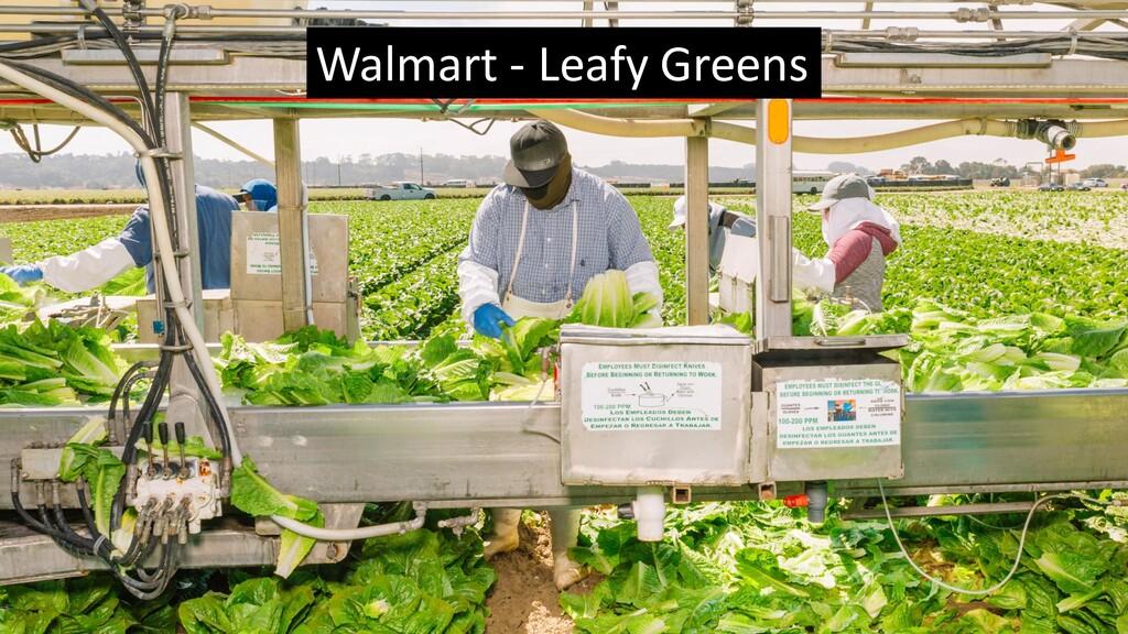 Walmart - Leafy Greens