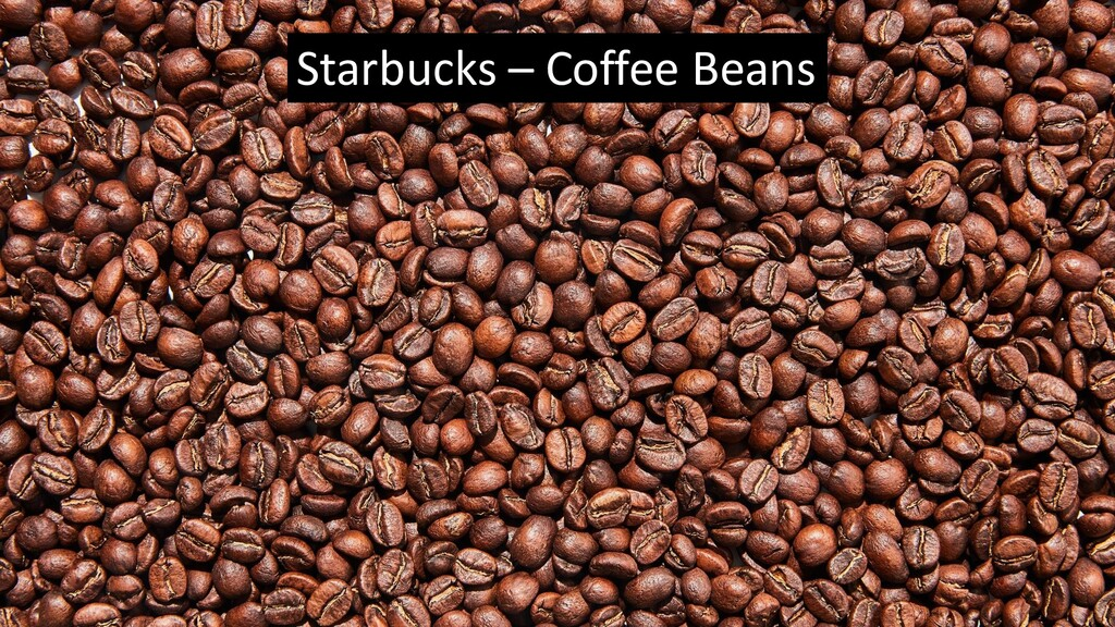 Starbucks – Coffee Beans