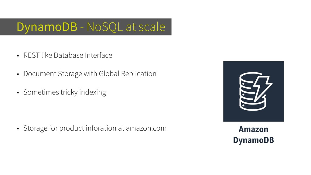 DynamoDB - NoSQL at scale • REST like Database ...
