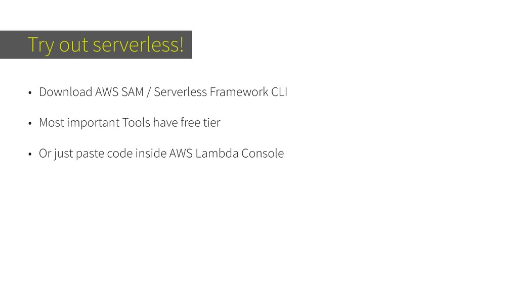 Try out serverless! • Download AWS SAM / Server...