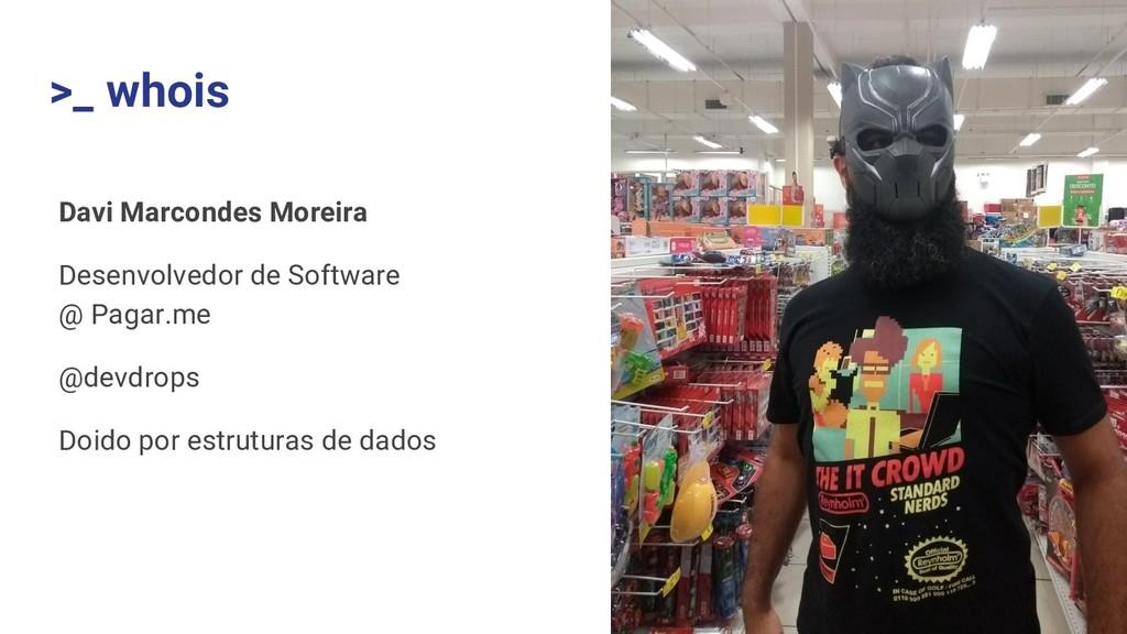 Davi Marcondes Moreira Desenvolvedor de Softwar...