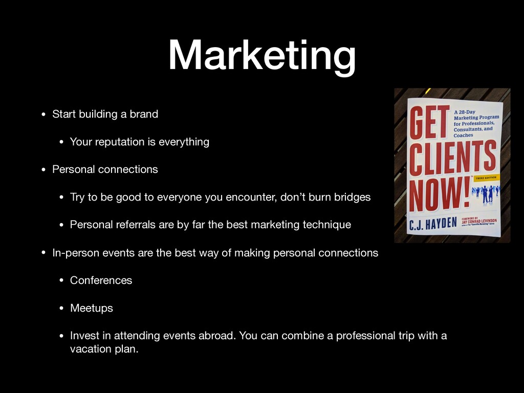 Marketing • Start building a brand  • Your repu...