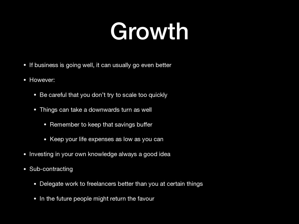 Growth • If business is going well, it can usua...