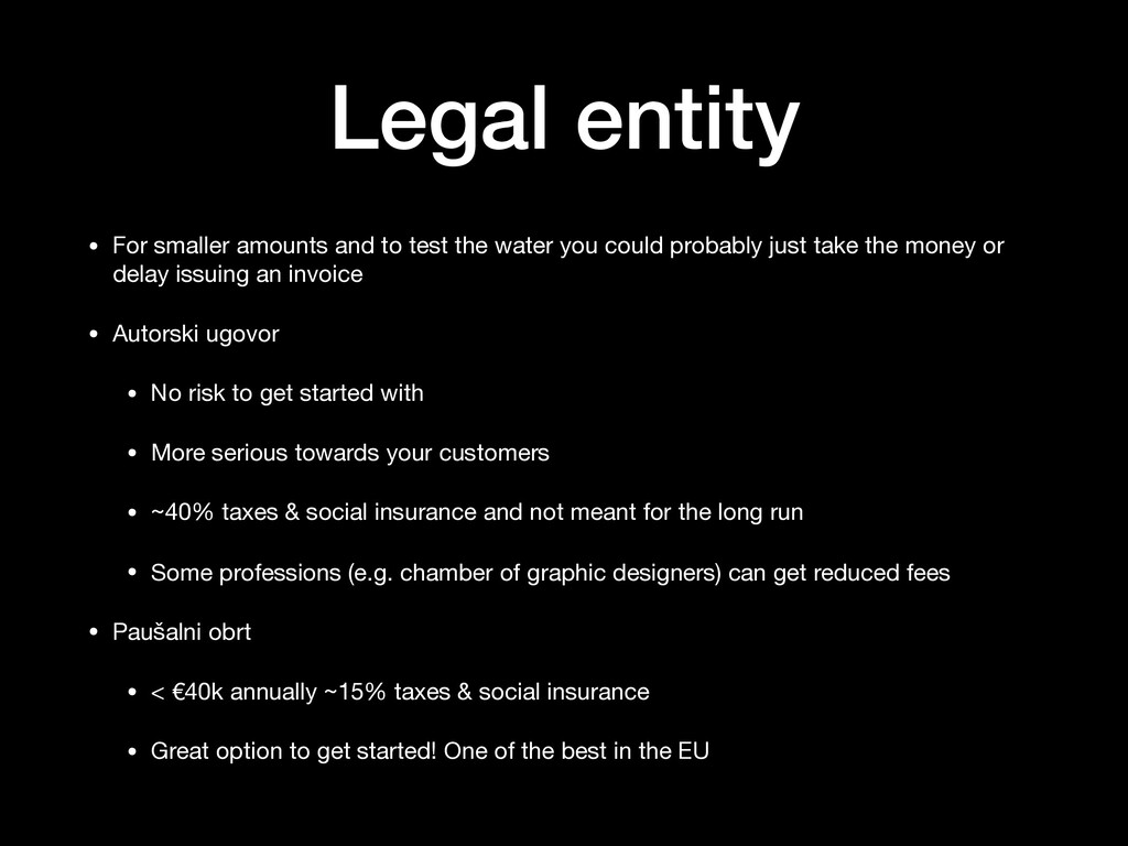 Legal entity • For smaller amounts and to test ...