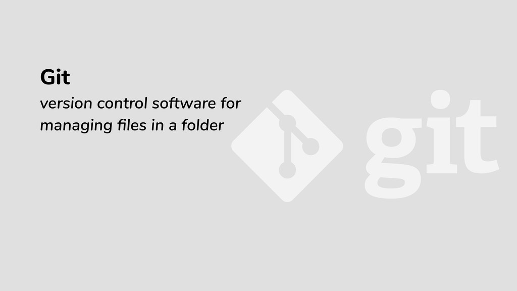 Git version control software for managing files ...
