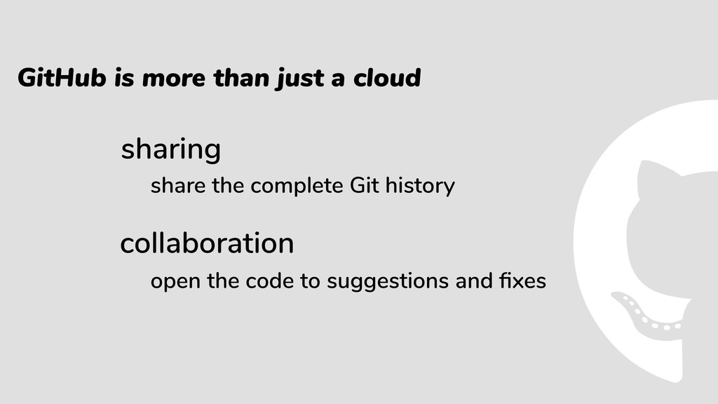 GitHub is more than just a cloud sharing collab...