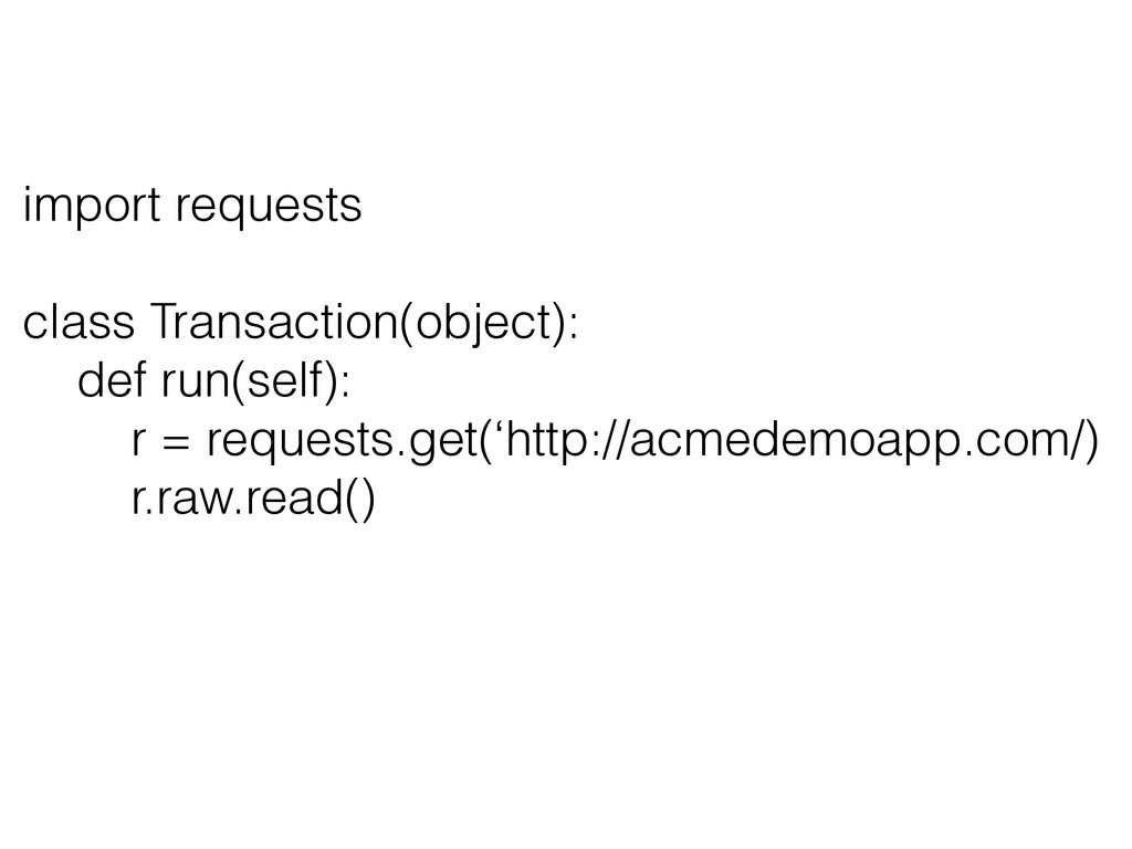 import requests class Transaction(object): def ...