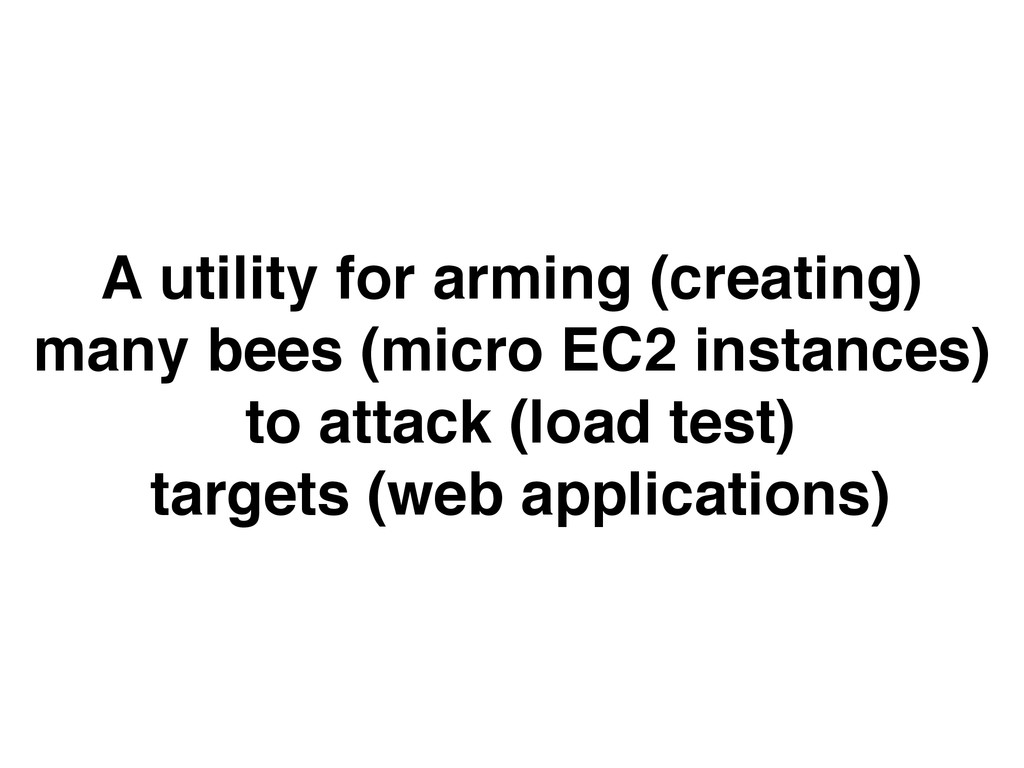 A utility for arming (creating)  many bees (mi...