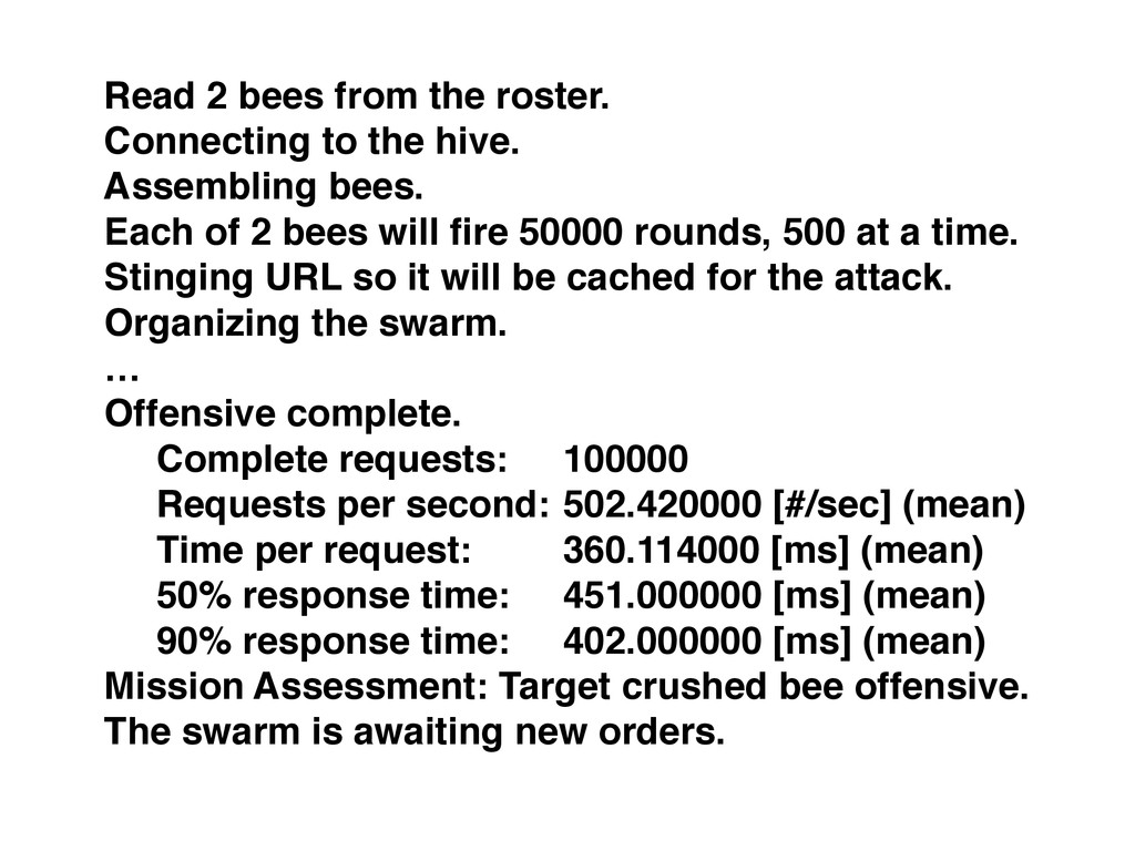 Read 2 bees from the roster. Connecting to the ...