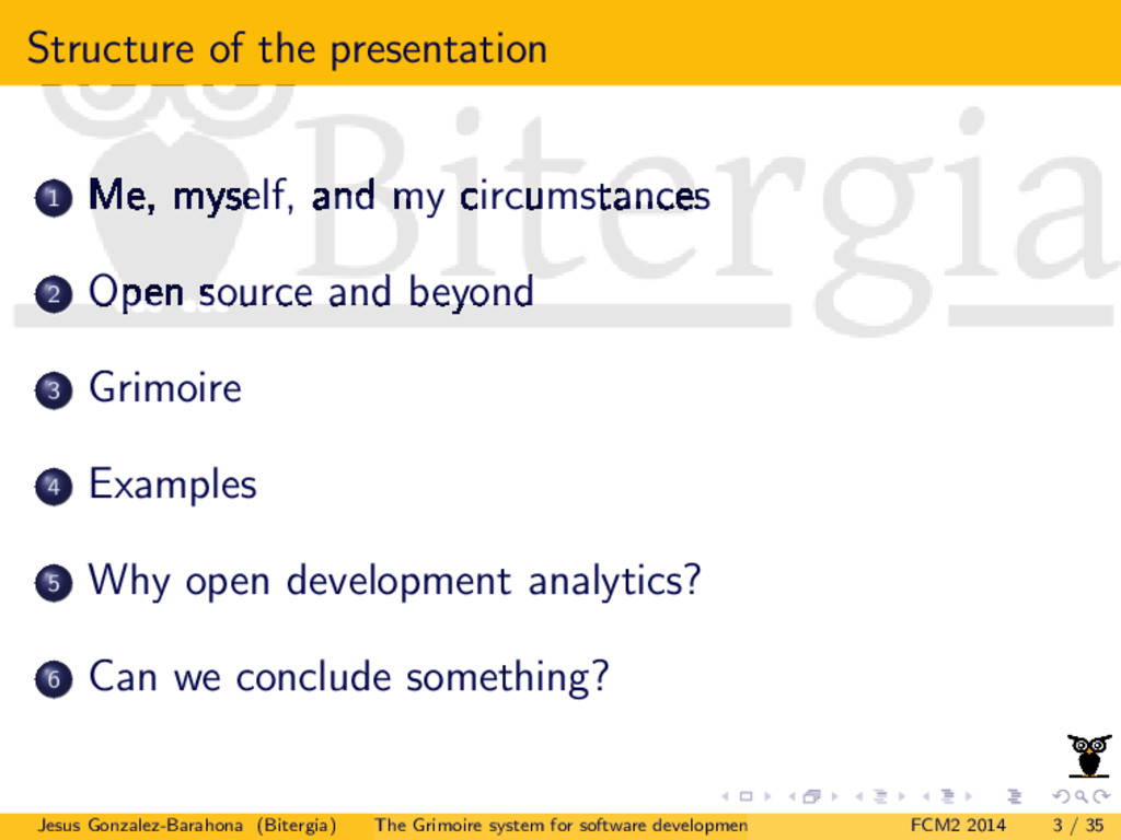 Structure of the presentation 1 Me, myself, and...