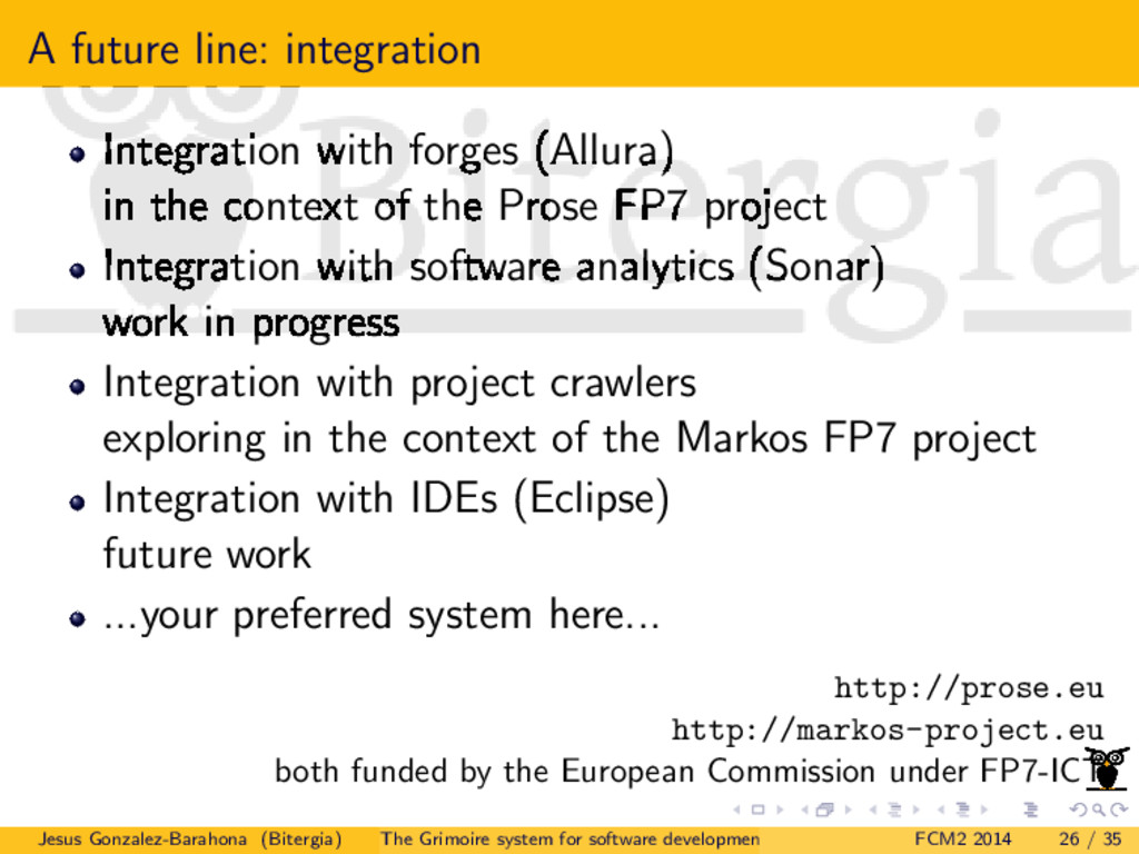 A future line: integration Integration with for...
