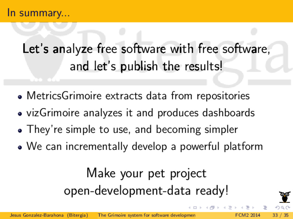 In summary... Let's analyze free software with ...
