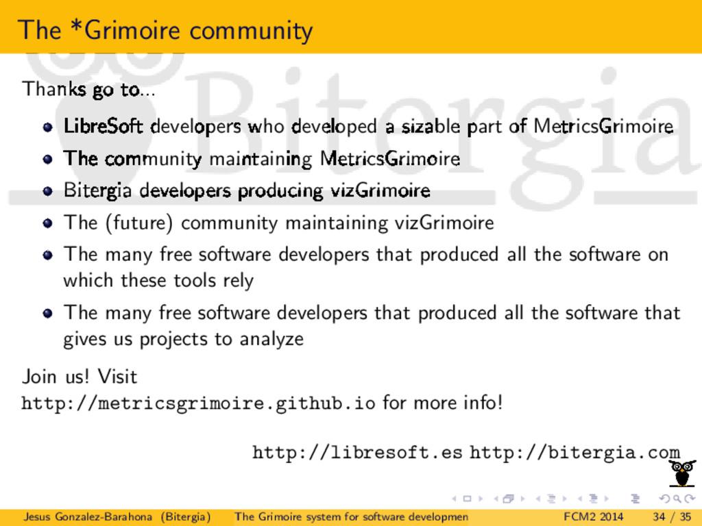 The *Grimoire community Thanks go to... LibreSo...