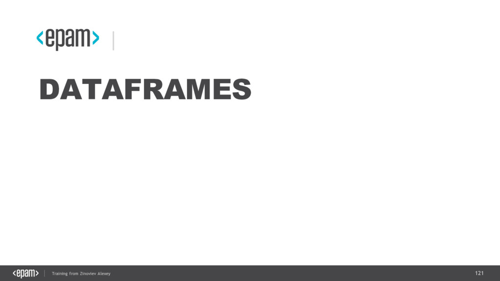 121 Training from Zinoviev Alexey DATAFRAMES