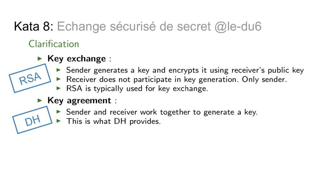 Kata 8: Echange sécurisé de secret @le-du6 RSA ...