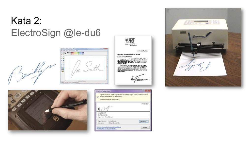 Kata 2: ElectroSign @le-du6