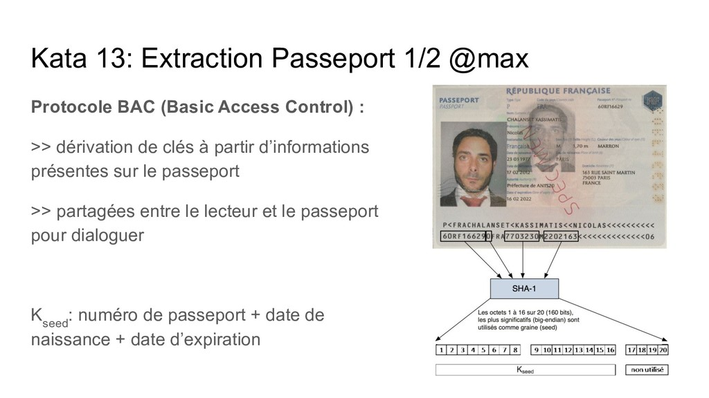 Kata 13: Extraction Passeport 1/2 @max Protocol...