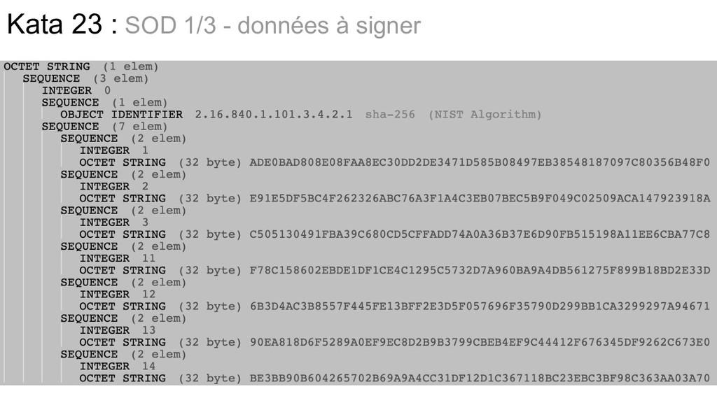 Kata 23 : SOD 1/3 - données à signer