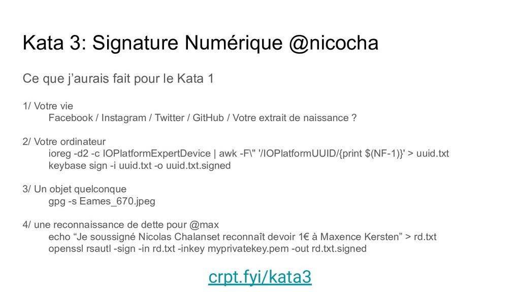 Kata 3: Signature Numérique @nicocha Ce que j'a...