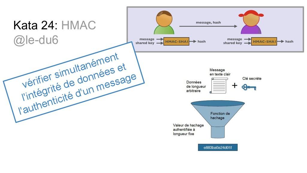 Kata 24: HMAC @le-du6 vérifier simultanément l'...