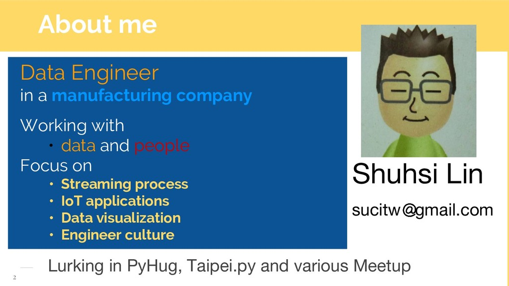 About me 2 Data Engineer in a manufacturing com...