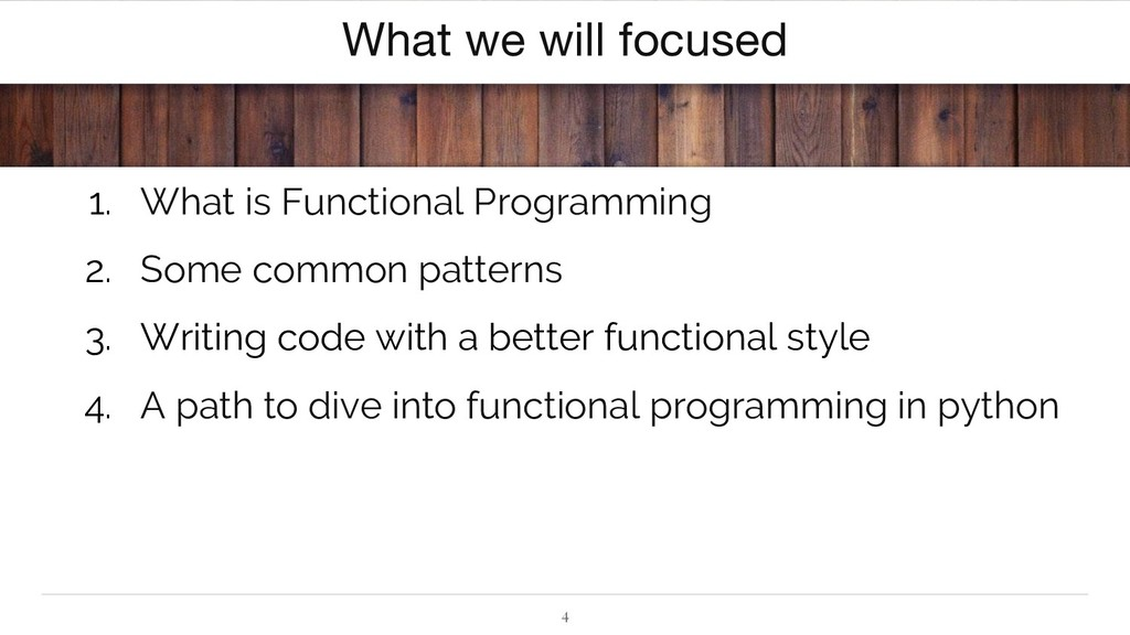 4 What we will focused 1. What is Functional Pr...