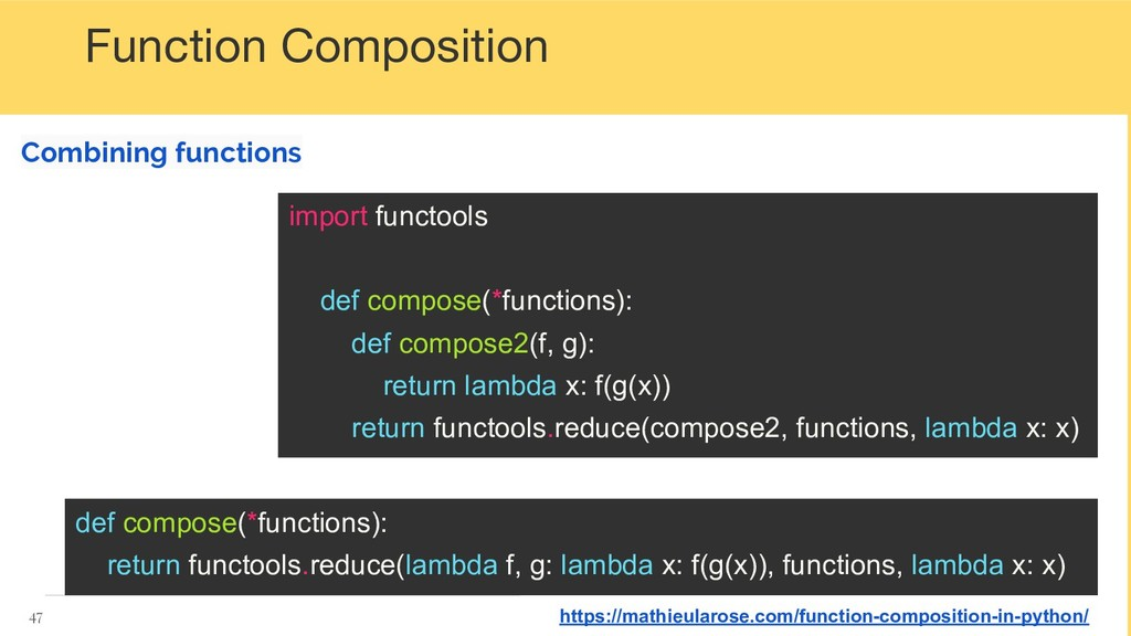Function Composition Combining functions 47 def...