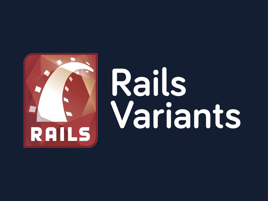 Rails Variants