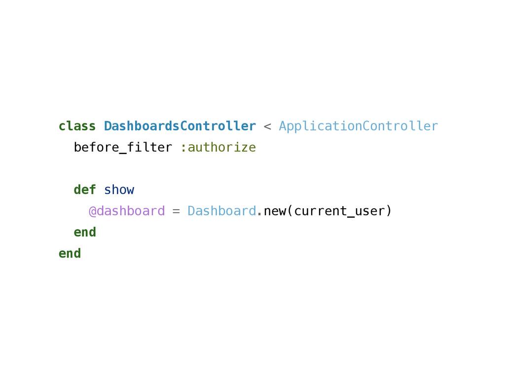 class DashboardsController < ApplicationControl...