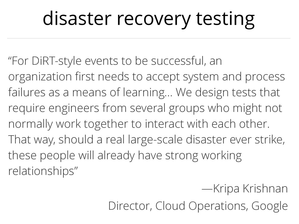 "disaster recovery testing ""For DiRT-style event..."