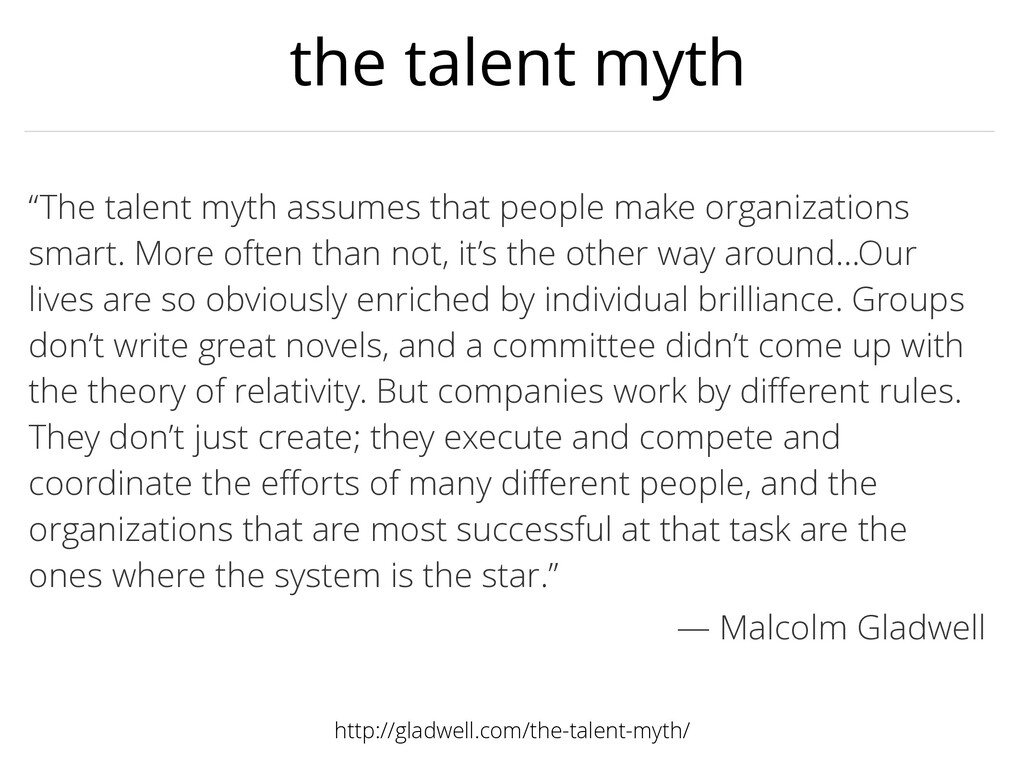 "the talent myth ""The talent myth assumes that p..."