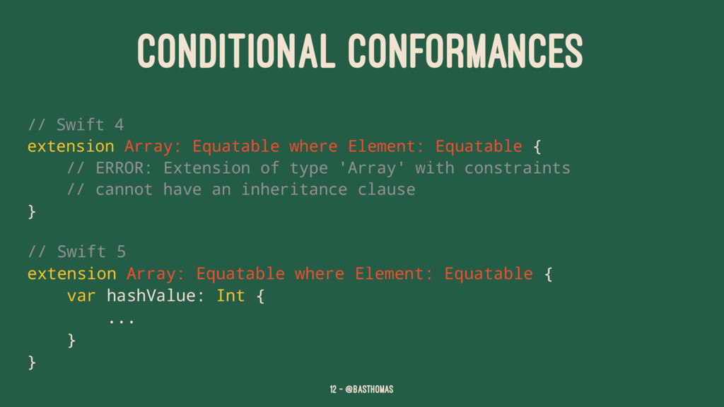 CONDITIONAL CONFORMANCES // Swift 4 extension A...