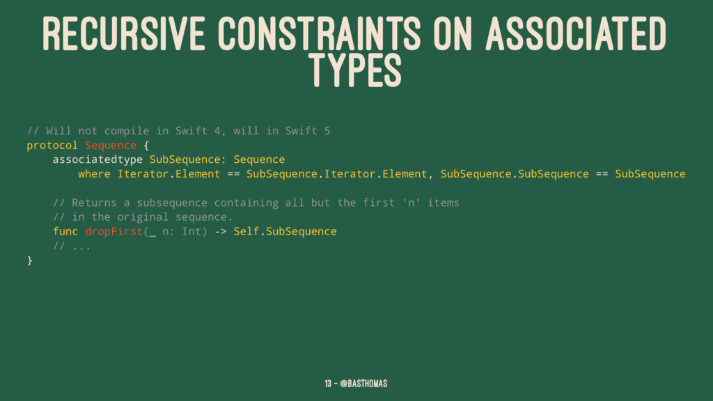 RECURSIVE CONSTRAINTS ON ASSOCIATED TYPES // Wi...