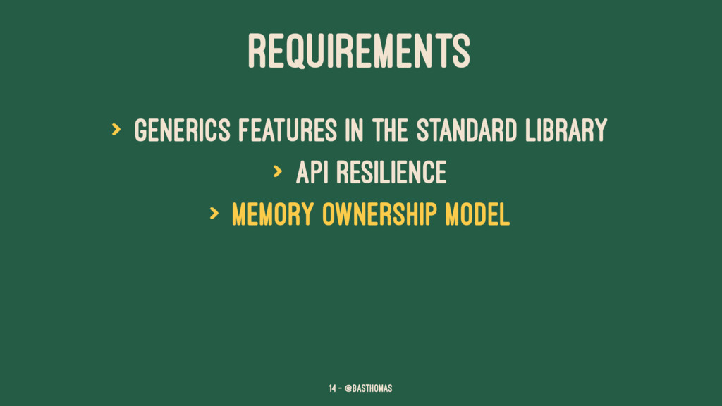 REQUIREMENTS > Generics features in the standar...