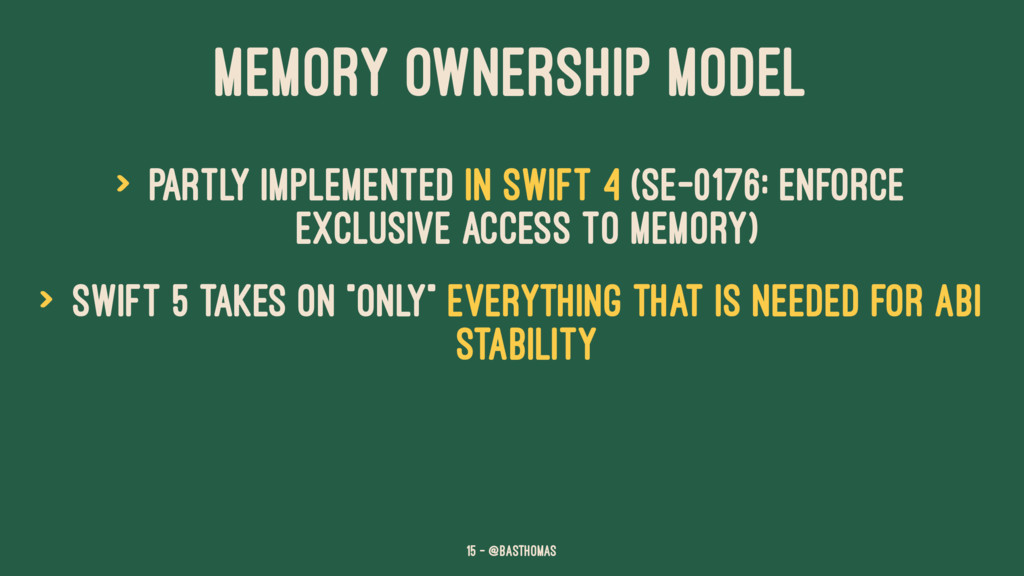 MEMORY OWNERSHIP MODEL > Partly implemented in ...