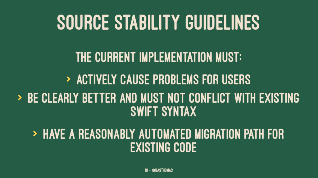 SOURCE STABILITY GUIDELINES The current impleme...