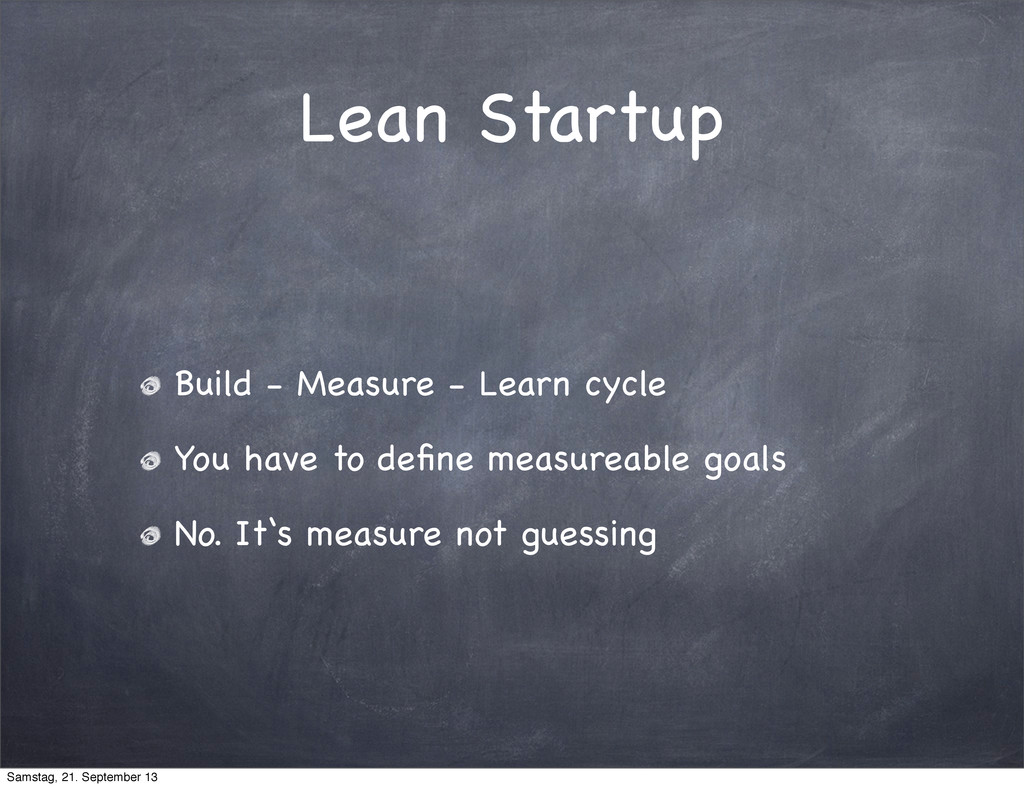 Lean Startup Build - Measure - Learn cycle You ...