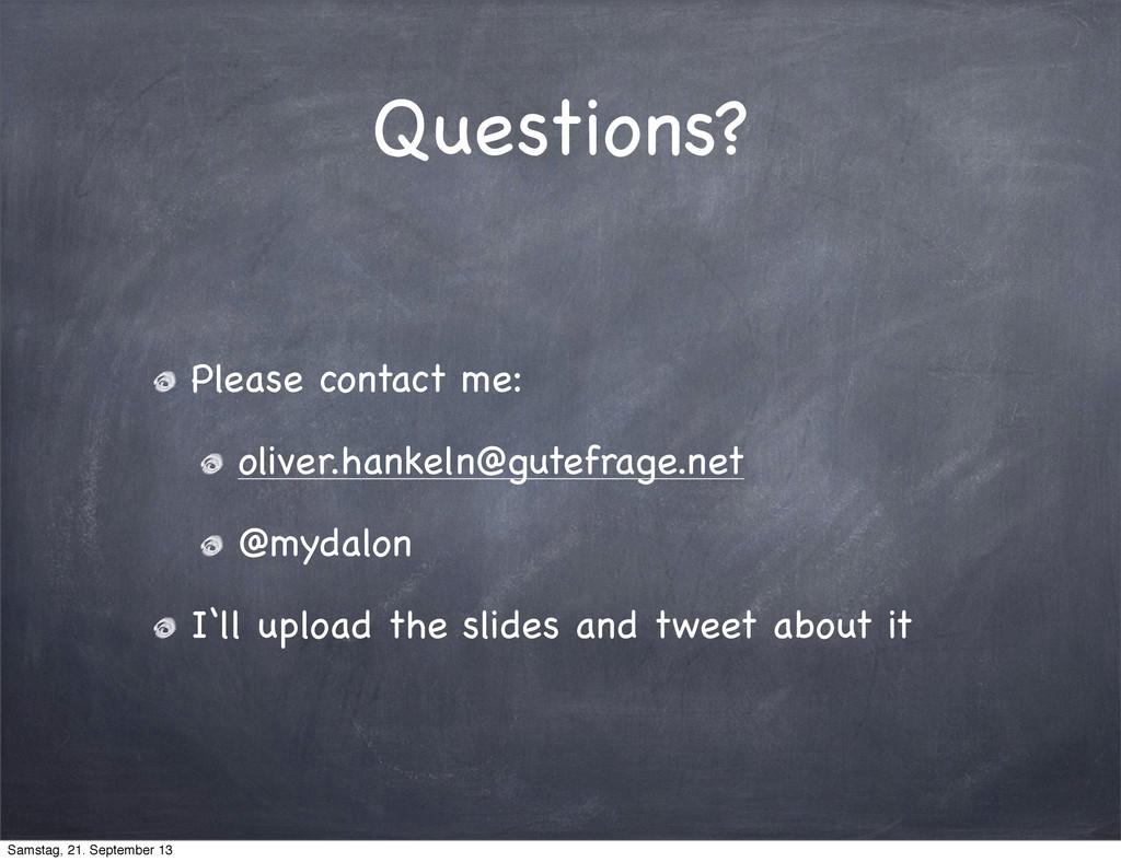Questions? Please contact me: oliver.hankeln@gu...