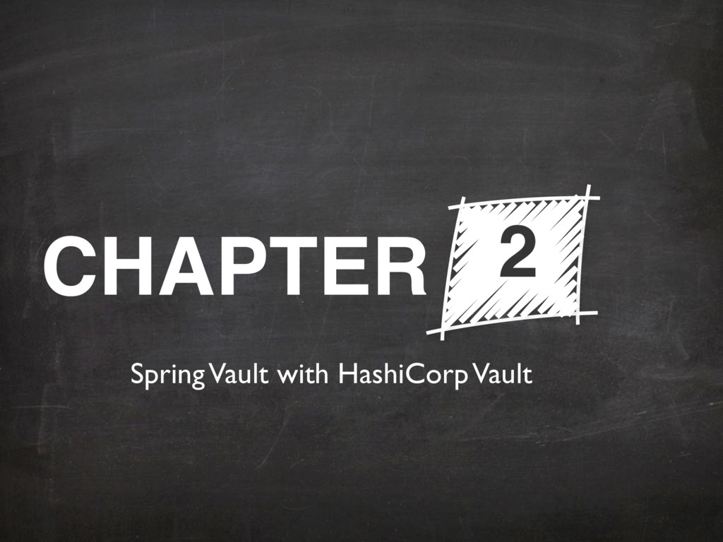 CHAPTER 2 Spring Vault with HashiCorp Vault
