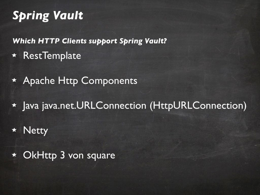 Spring Vault Which HTTP Clients support Spring ...